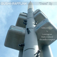 Gushi & Raffunk - Travel