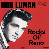 Bob Luman - Rocks of Reno