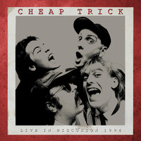 Cheap Trick - Live in Wisconson, 1994