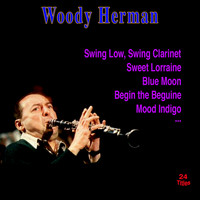 Woody Herman - Swing Low, Swing Clarinet
