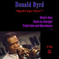 Donald Byrd - Byrd's Eye View !