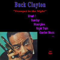 Buck Clayton - Trumpet in the Night