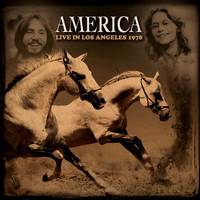 America - Live in Los Angeles, 1978