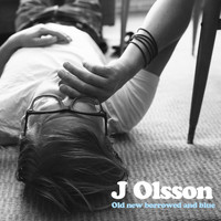 J Olsson - Old New Borrowed and Blue