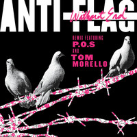 Anti-Flag - Without End (Remix)