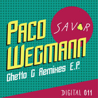 Paco Wegmann - Ghetto G Remixes EP