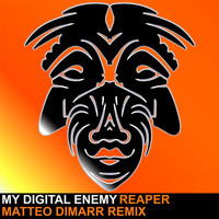 My Digital Enemy - Reaper