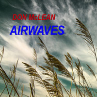 Don McLean - Airwaves (Live)