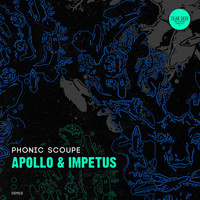 Phonic Scoupe - Apollo & Impetus