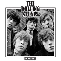 The Rolling Stones - The Rolling Stones In Mono (Remastered 2016)