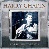 Harry Chapin - Live in New York, 1978