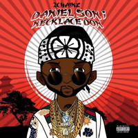 2 Chainz - Daniel Son: Necklace Don