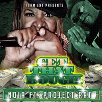 Project Pat - Get That Dough (feat. Project Pat & Psyde)
