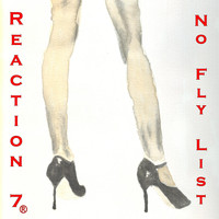 Reaction 7 - No Fly List