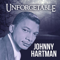 Johnny Hartman - Unforgetable
