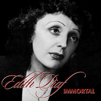 Edith Piaf - Immortal