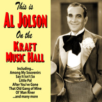 Al Jolson - This is Al Jolson : On the Kraft Music Hall