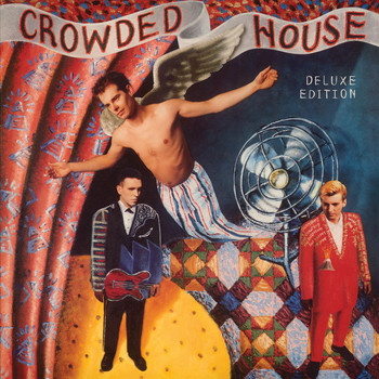 Crowded House - Crowded House (Deluxe)