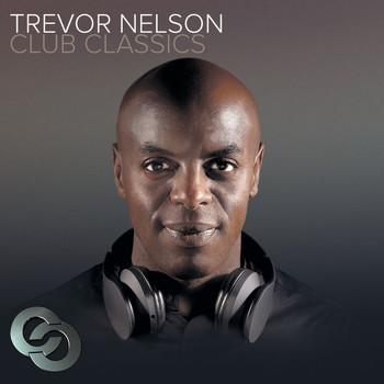 Various Artists - Trevor Nelson Club Classics