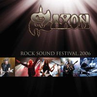 Saxon - Live at Rock Sound Festival 2006 (Explicit)