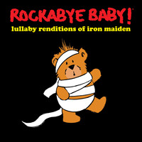 Rockabye Baby! - Lullaby Renditions of Iron Maiden
