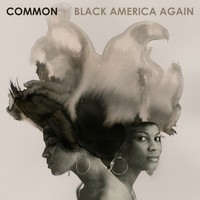 Common - Black America Again (Explicit)