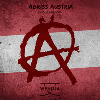 Wendja - Abriss Austria (Single Version)