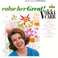 Vikki Carr - Color Her Great