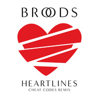 Broods - Heartlines (Cheat Codes Remix)