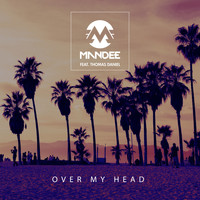 ManDee - Over My Head