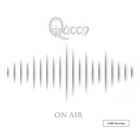 Queen - On Air