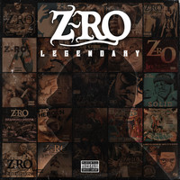Z-RO - Legendary (Explicit)