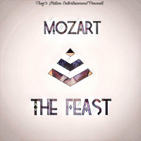 Mozart - The Feast - EP (Explicit)