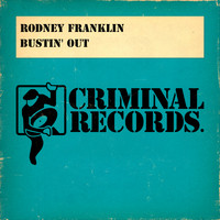 Rodney Franklin - Bustin' Out