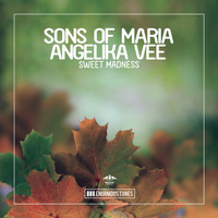 Sons of Maria & Angelika Vee - Sweet Madness