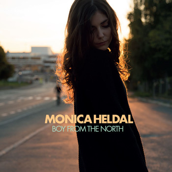 Monica Heldal - Boy From The North