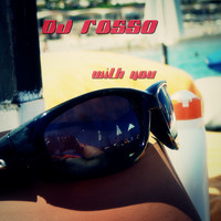 DJ ROSSO - With You
