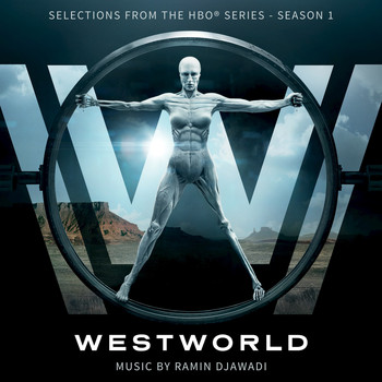 Ramin Djawadi - Westworld: Season 1 (Selections from the HBO® Series)