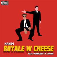 Hakim - Royale W Cheese