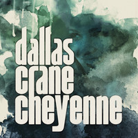 Dallas Crane - Cheyenne