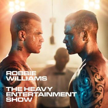 Robbie Williams - The Heavy Entertainment Show (Explicit)