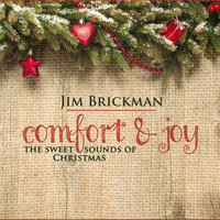 Jim Brickman - Comfort & Joy: The Sweet Sounds of Christmas