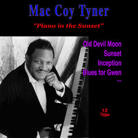 McCoy Tyner - Piano in the Sunset