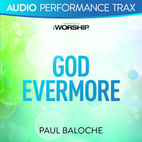 Paul Baloche - God Evermore (Audio Performance Trax)