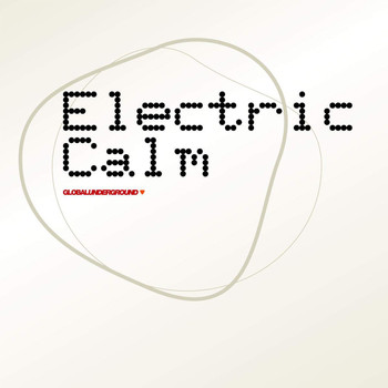 Various Artists - Global Underground - Electric Calm Vol. 1
