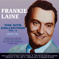 Frankie Laine - The Hits Collection 1947-61, Vol. 2