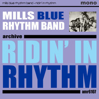 Mills Blue Rhythm Band - Ridin' in Rhythm