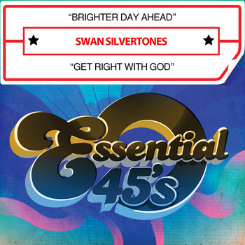 Swan Silvertones - Brighter Day Ahead / Get Right with God (Digital 45)
