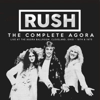 Rush - The Complete Agora (Live)