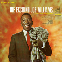 Joe Williams - The Exciting Joe Williams